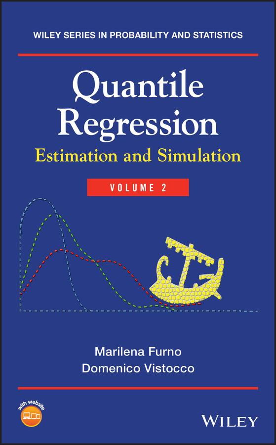 Marilena Furno Quantile Regression. Estimation and Simulation regression estimators – a comparative study 2e