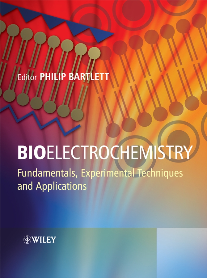 лучшая цена Philip Bartlett N. Bioelectrochemistry. Fundamentals, Experimental Techniques and Applications