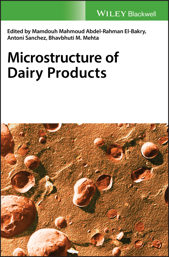 Mamdouh El-Bakry Microstructure of Dairy Products wieco art modern 100