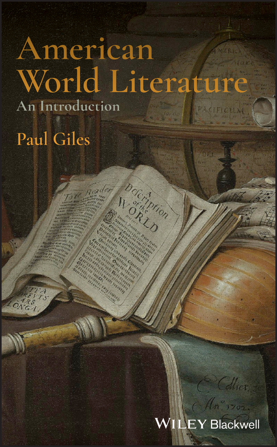 Paul Giles American World Literature: An Introduction baring maurice an outline of russian literature