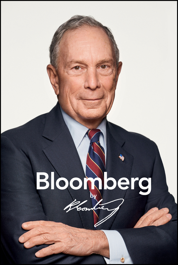 Фото - Michael Bloomberg R. Bloomberg by Bloomberg, Revised and Updated paul addison the bloomberg way a guide for journalists