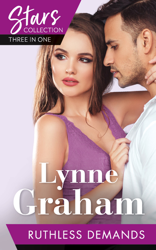 LYNNE GRAHAM Mills & Boon Stars Collection: Ruthless Demands: The Sicilian's Stolen Son / The Greek Demands His Heir / The Greek Commands His Mistress lynne graham playboys the greek tycoon s disobedient bride the ruthless magnate s virgin mistress the spanish billionaire s pregnant wife