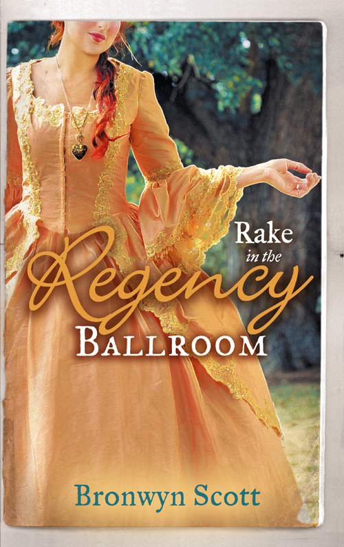 Bronwyn Scott Rake in the Regency Ballroom: The Viscount Claims His Bride / The Earl's Forbidden Ward mary brendan rescued by the forbidden rake