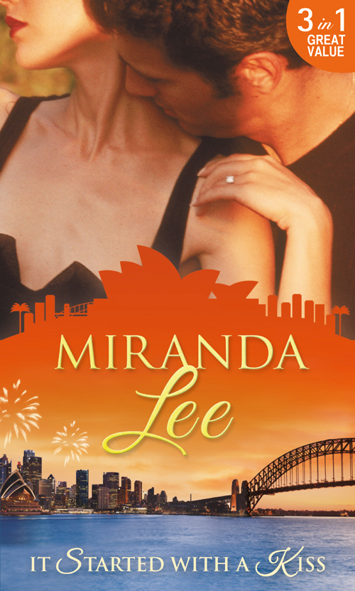 Miranda Lee It Started With A Kiss: The Secret Love-Child / Facing Up to Fatherhood / Not a Marrying Man