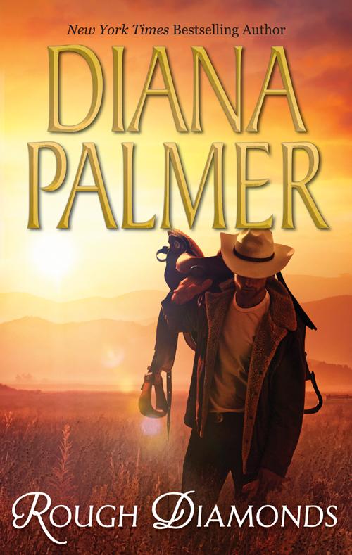 Diana Palmer Rough Diamonds: Wyoming Tough / Diamond in the Rough