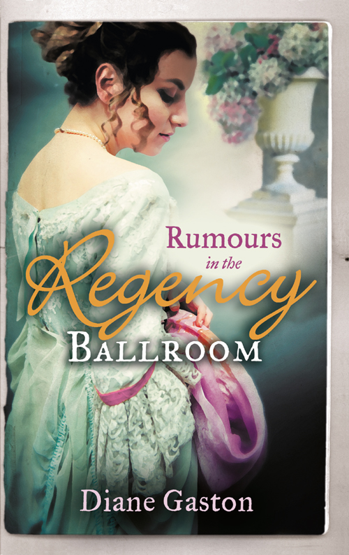 Diane Gaston Rumours in the Regency Ballroom: Scandalising the Ton / Gallant Officer, Forbidden Lady dorothy elbury the officer and the lady