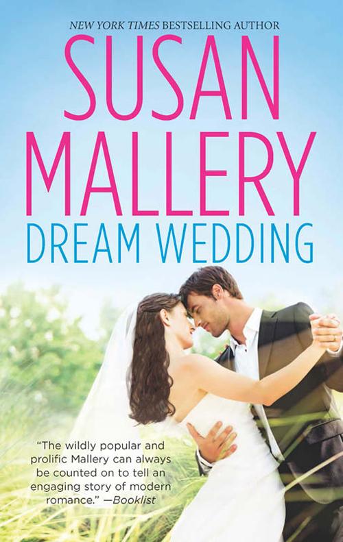 Susan Mallery Dream Wedding: Dream Bride / Dream Groom disney on ice dare to dream monterrey