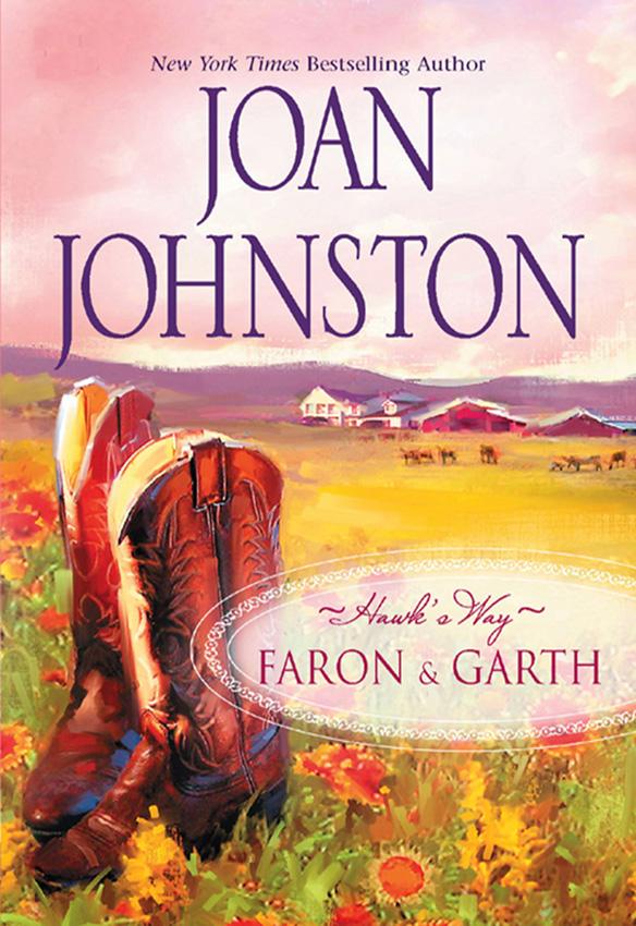 Joan Johnston Hawk's Way Collection: Faron And Garth: Hawk's Way: Garth / Hawk's Way: Faron недорого