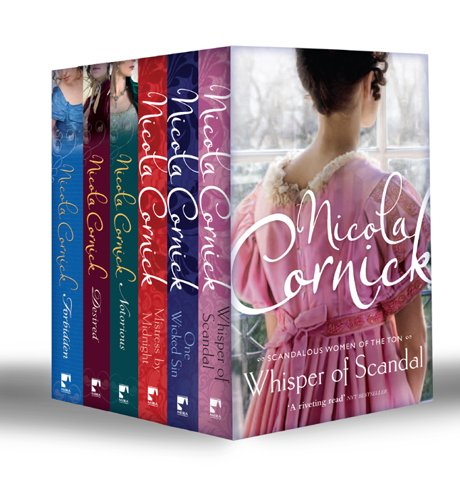 Nicola Cornick Sins and Scandals Collection: Whisper of Scandal / One Wicked Sin / Mistress by Midnight / Notorious / Desired / Forbidden nicola cornick scandals of an innocent