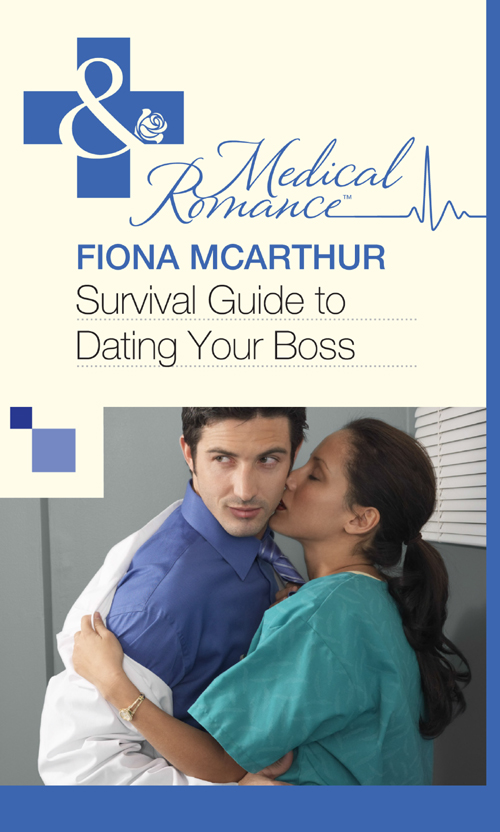 Fiona McArthur Survival Guide to Dating Your Boss survival guide