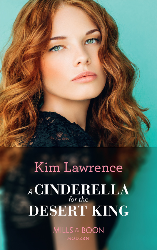 KIM LAWRENCE A Cinderella For The Desert King foster