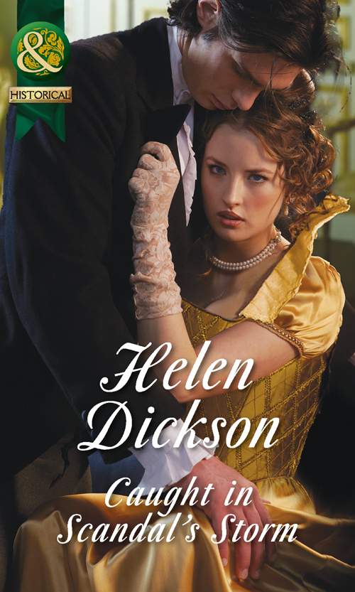Helen Dickson Caught in Scandal's Storm lucy ryder caught in a storm of passion