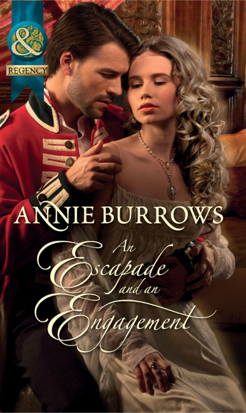 ANNIE BURROWS An Escapade and an Engagement annie burrows courtship in the regency ballroom his cinderella bride devilish lord mysterious miss