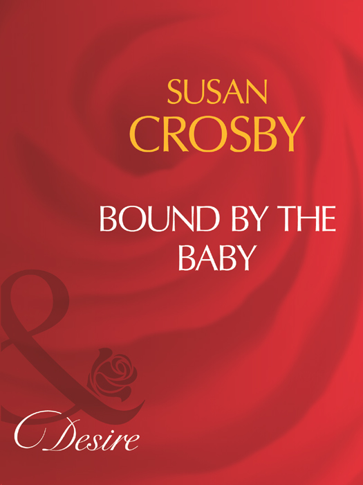 Susan Crosby Bound By The Baby buttoned