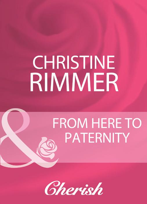 цены на Christine Rimmer From Here To Paternity  в интернет-магазинах