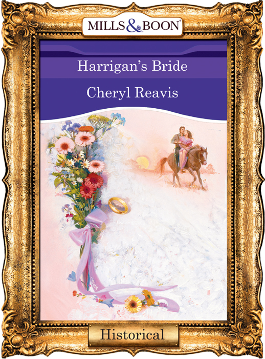 Cheryl Reavis Harrigan's Bride cheryl reavis the bartered bride