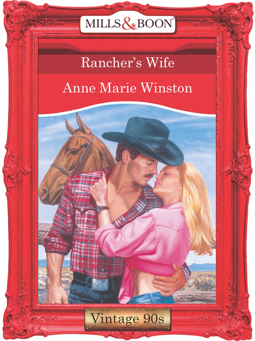 Anne Marie Winston Rancher's Wife susan fox the wife he chose
