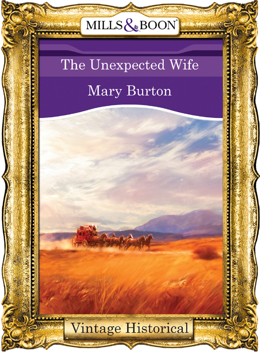 Mary Burton The Unexpected Wife like she owns the place unlock the secret of lasting confidence