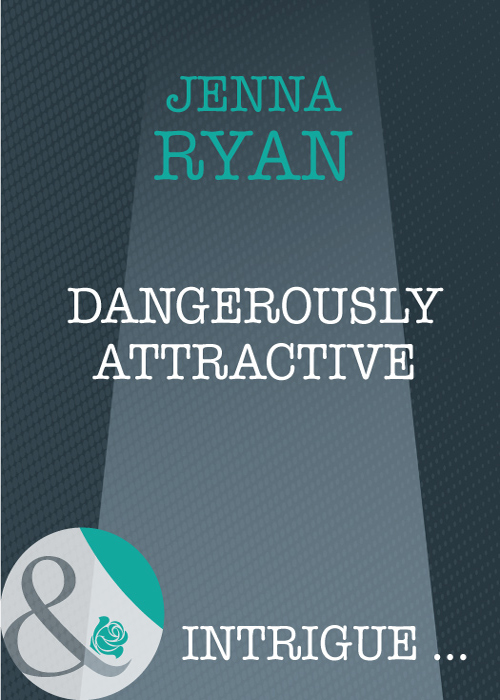 Jenna Ryan Dangerously Attractive dangerously charming