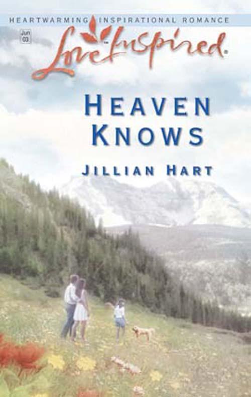 Jillian Hart Heaven Knows john jack callahan to love again