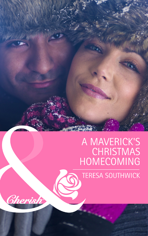 Teresa Southwick A Maverick's Christmas Homecoming teresa southwick this kiss