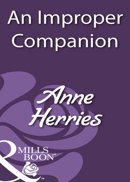 Anne Herries An Improper Companion