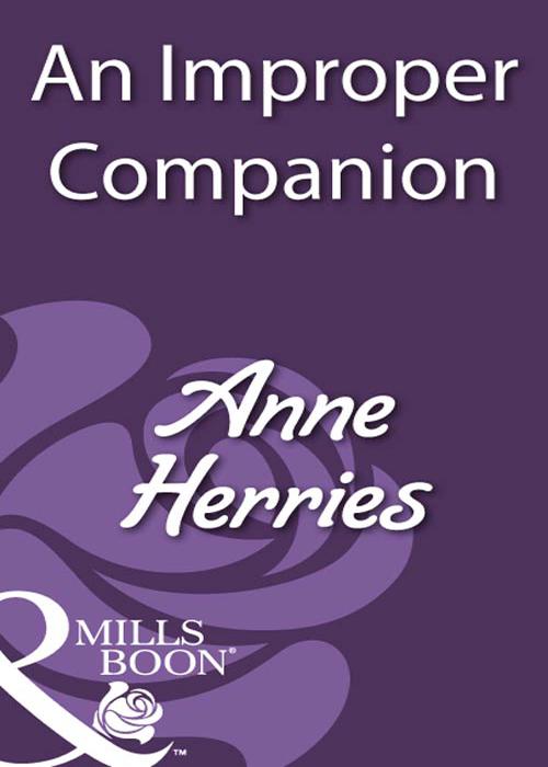 Anne Herries An Improper Companion anne herries an improper companion