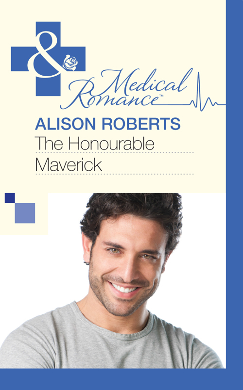Alison Roberts The Honourable Maverick alison roberts the italian surgeon claims his bride