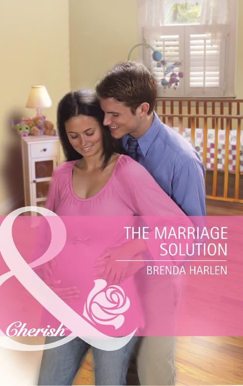 Brenda Harlen The Marriage Solution