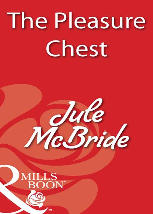 Jule McBride The Pleasure Chest jule mcbride all tucked in
