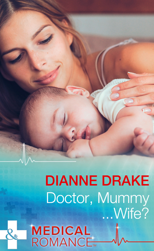 Dianne Drake Doctor, Mummy...Wife? simon harris beginning algorithms