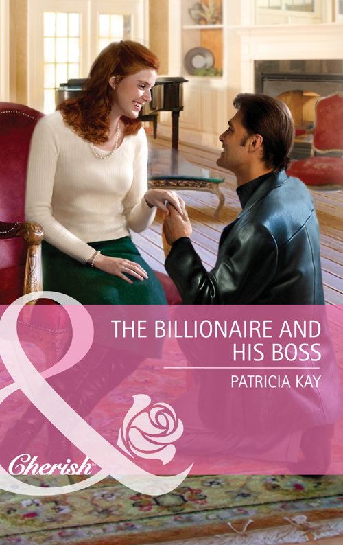 Patricia Kay The Billionaire and His Boss кофта billionaire