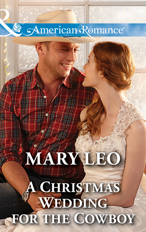 Mary Leo A Christmas Wedding For The Cowboy pamela britton a cowboy s christmas wedding