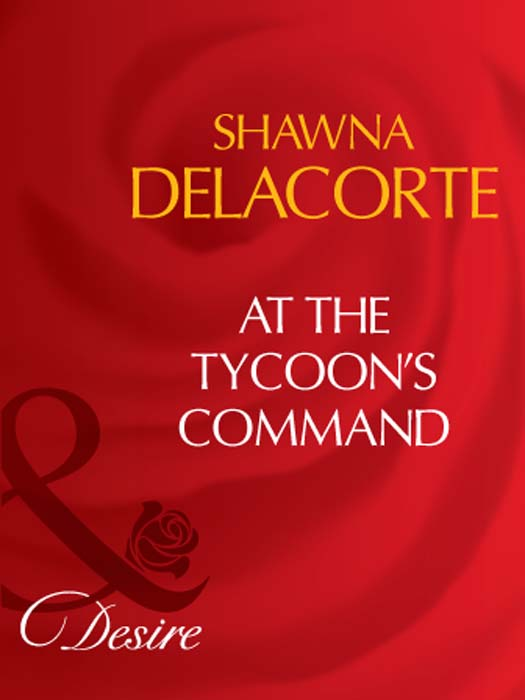 Shawna Delacorte At The Tycoon's Command максим горький the man who was afraid