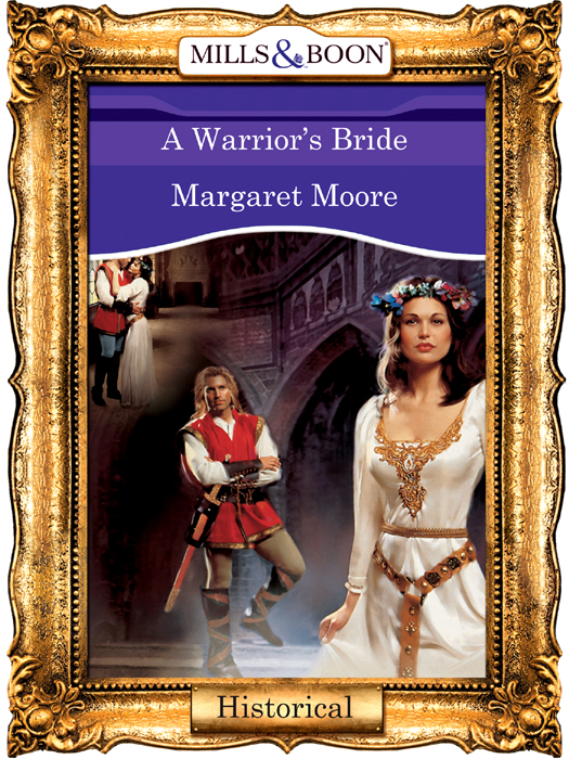 Margaret Moore A Warrior's Bride more than a conqueror