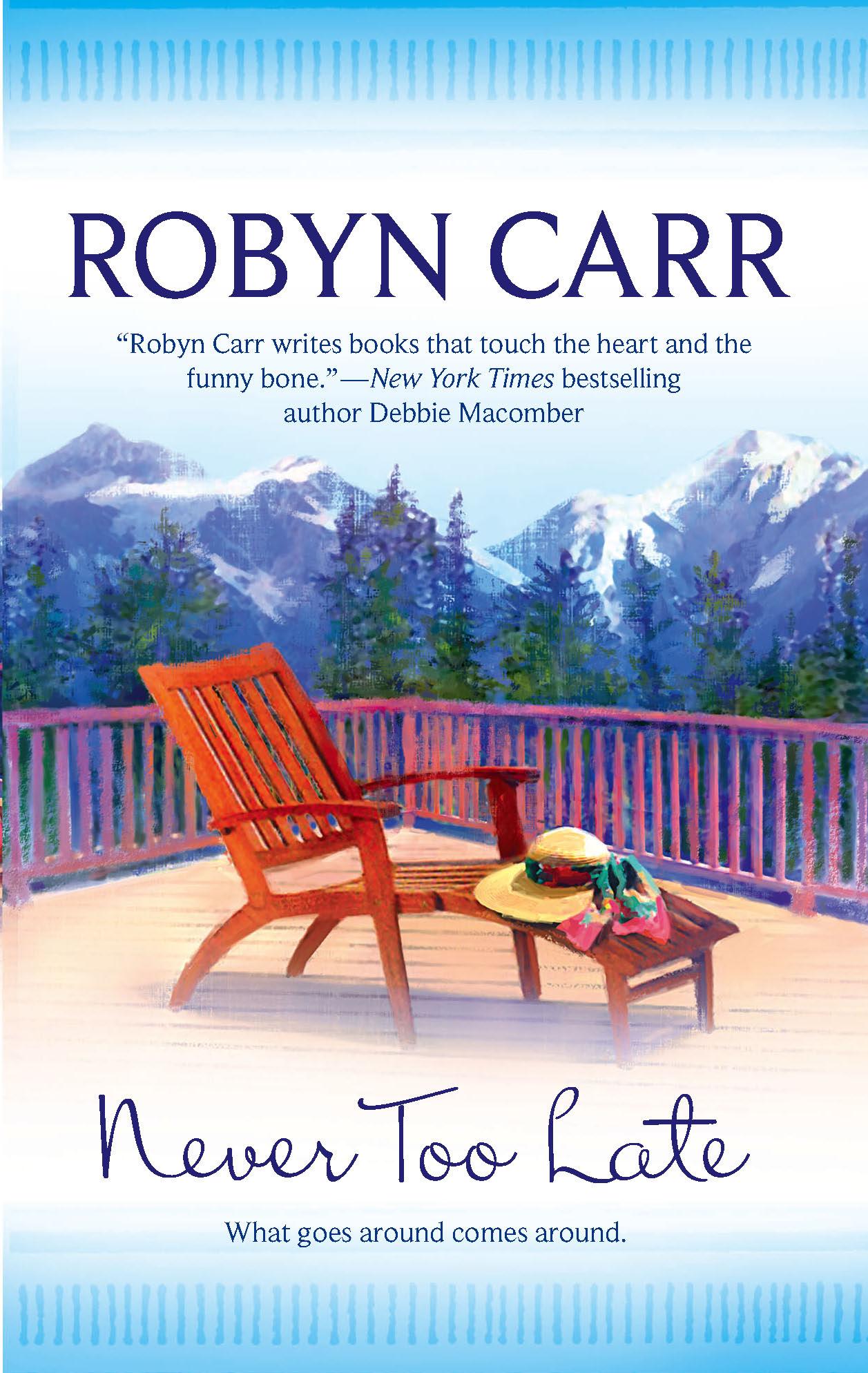 купить Robyn Carr Never Too Late