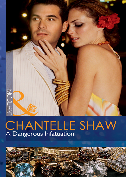 Chantelle Shaw A Dangerous Infatuation красное боди emma xxl 3xl