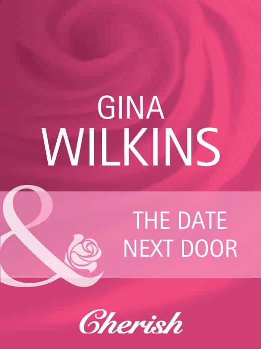 GINA WILKINS The Date Next Door gina wilkins the m d next door