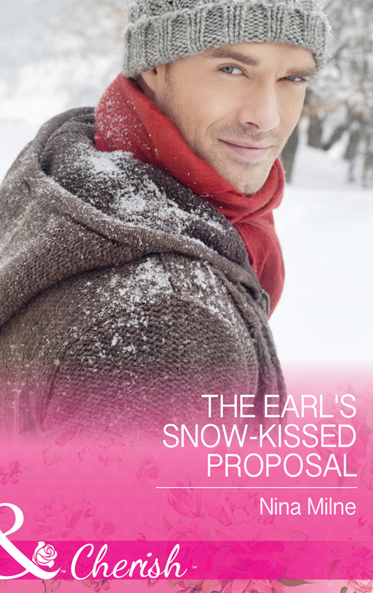 Nina Milne The Earl's Snow-Kissed Proposal