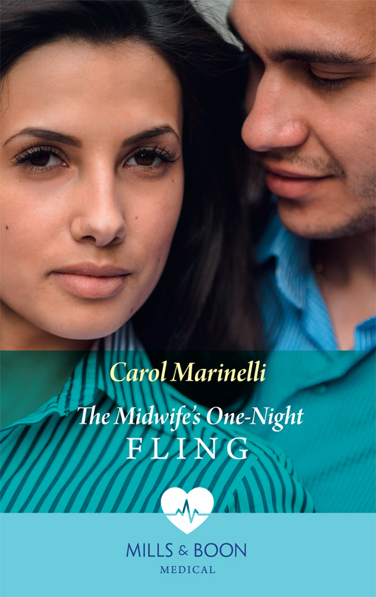 CAROL MARINELLI The Midwife's One-Night Fling