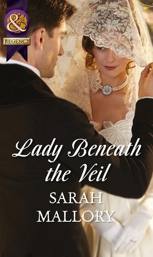 Sarah Mallory Lady Beneath the Veil sarah mallory to catch a husband
