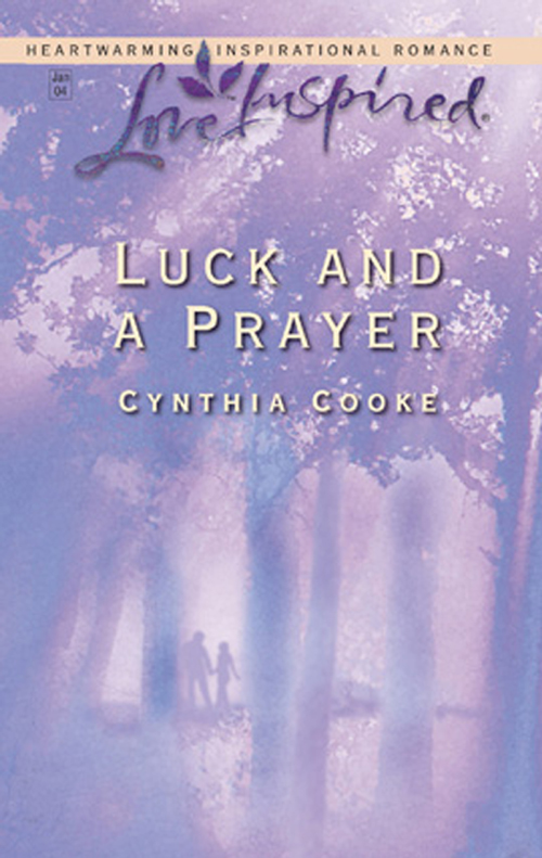 Cynthia Cooke Luck And a Prayer