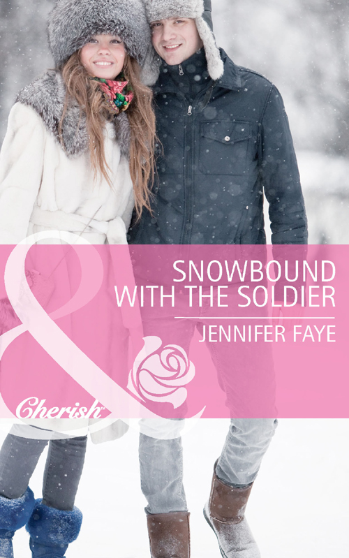 Jennifer Faye Snowbound with the Soldier jennifer morey the secret soldier