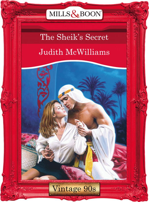 Judith McWilliams The Sheik's Secret цена 2017