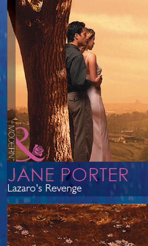 Jane Porter Lazaro's Revenge