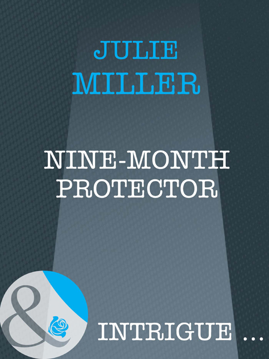 Julie Miller Nine-Month Protector linda miller lael used to be lovers