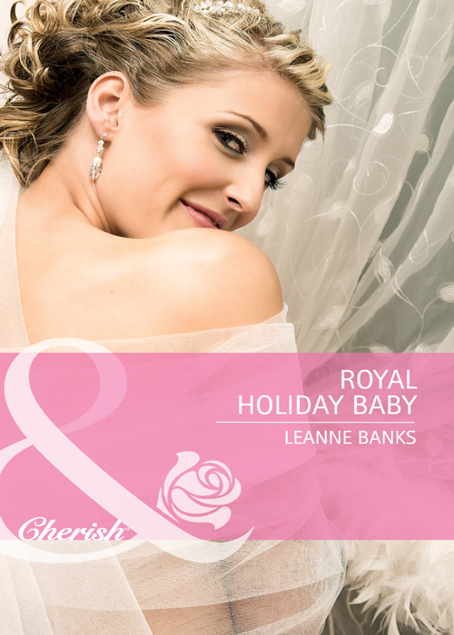 Leanne Banks Royal Holiday Baby her royal spyness