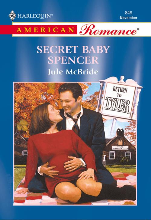 Jule McBride Secret Baby Spencer jule mcbride all tucked in