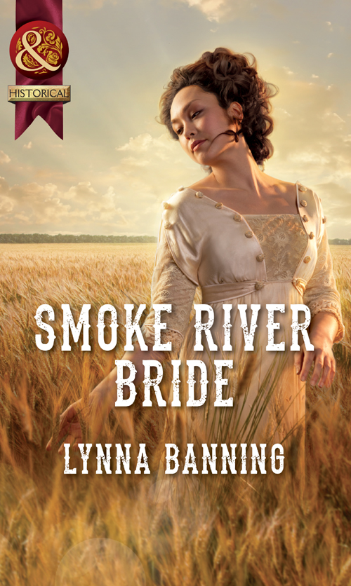 Lynna Banning Smoke River Bride paula determan the cry of a warrior