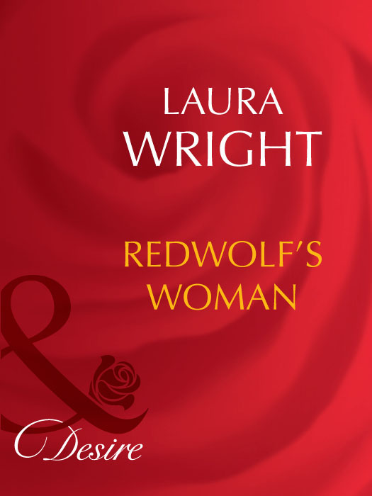 Laura Wright Redwolf's Woman patricia thayer jared s texas homecoming
